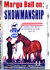 Margo Ball on: Showmanship by Margo Ball