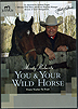 You & Your Wild Horse: From Trailer to Trail by Monty Roberts