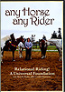 Any Horse Any Rider : Relational Riding, A Universal Foundation by Michelle Binder