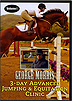 George Morris 3 Day Advanced Jumping and Equitation Clinic : Volume 3 by George Morris