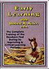 Early Learning : The Complete Training of the Newborn Foal During its Imprinting & Critical Learning Periods by Dr. Robert M. Miller