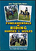 Fundamentals of Riding Horses & Mules by Jerry Tindell